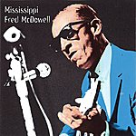 Mississippi Fred McDowell Heritage Of The Blues