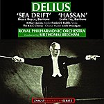 Royal Philharmonic Orchestra Delius: Sea Drift | Hassan (Incidental Music) Remastered