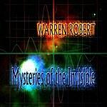 Warren Robert Mysteries Of The Invisible