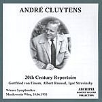 André Cluytens André Cluytens - 20th Century Repertoire