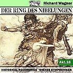 Wiener Symphoniker Der Ring Des Niebelungen, Akt.16