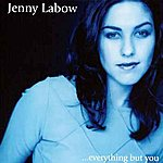 Jenny Labow Everything But You