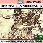 Wiener Symphoniker Der Ring Des Niebelungen, Akt.10