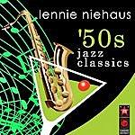 Lennie Niehaus '50s Jazz Classics