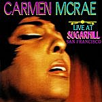 Carmen McRae Live At Sugar Hill San Francisco