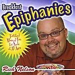Rich Nelson Breakfast Epiphanies