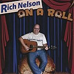 Rich Nelson On A Roll