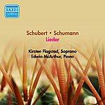 Kirsten Flagstad Vocal Recital: Flagstad, Kirsten - Schubert, F. / Schumann, R. (1956)