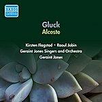 Geraint Jones Gluck, C.W.: Alceste [Opera] (Flagstad, Jobin, G. Jones) (1956)