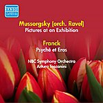 Arturo Toscanini Mussorgsky, M.P.: Pictures At An Exhibition / Franck, C.: Psyche (Excerpt) (Toscanini) (1952-1953)