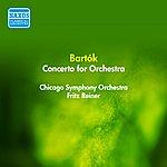 Fritz Reiner Bartok, B.: Concerto For Orchestra (Reiner) (1955)