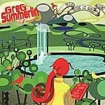 Greg Summerlin All Done In Good Time