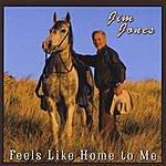 Jim Jones Feels Like Home To Me