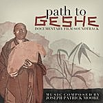 Joseph Patrick Moore Path To Geshe (Soundtrack From The Documentary Film)