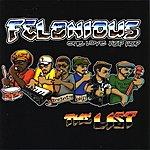 Felonious: onelovehiphop The List