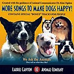 Laurel Canyon Animal Company More Songs To Make Dogs Happy