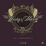 Harley & Muscle No Compromise - Cd2