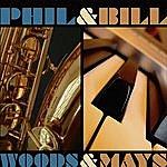 Phil Woods Woods & Mays