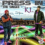 Living Proof Press In (Feat. K.L.)