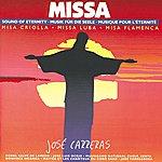 José Carreras Missa - Sound Of Eternity