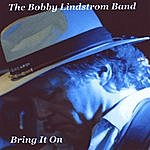 Bobby Lindstrom Bring It On