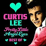 Curtis Lee Pretty Little Angel Eyes - The Best Of