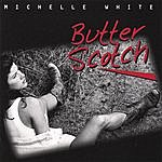 Michelle White Butterscotch