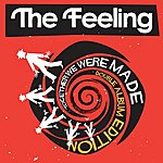 The Feeling Together We Were Made (Deluxe Edition)