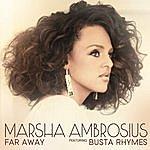 Marsha Ambrosius Far Away