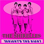 The Shirelles Tonight's The Night (First Album)