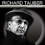 Richard Tauber A Singer To Remember