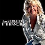 Titti Bianchi Una Serata Con