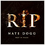 Nate Dogg R.I.P. - Rest In Peace