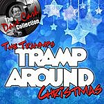 The Trammps Tramp Around Christmas - [The Dave Cash Collection]