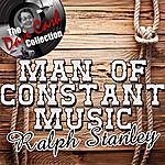 Ralph Stanley Man Of Constant Music - [The Dave Cash Collection]