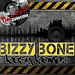 Bizzy Bone Busy Bones - [The Dave Cash Collection]