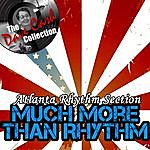 Atlanta Rhythm Section Much More Than Rhythm - [The Dave Cash Collection]