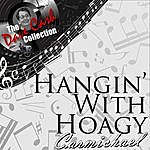 Hoagy Carmichael Hangin' With Hoagy - [The Dave Cash Collection]
