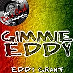 Eddy Grant Gimmie Eddy - [The Dave Cash Collection]