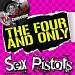 Sex Pistols The Four And Only - [The Dave Cash Collection]