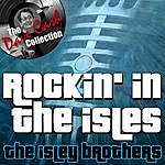 The Isley Brothers Rockin' In The Isles - [The Dave Cash Collection]