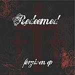 Redeemed Forgiven - Ep
