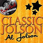 Al Jolson Classic Jolson - [The Dave Cash Collection]
