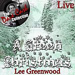 Lee Greenwood A Green Christmas Live - [The Dave Cash Collection]