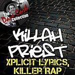 Killah Priest Xplicit Lyrics, Killer Rap - [The Dave Cash Collection]