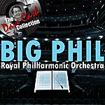 Royal Philharmonic Orchestra Big Phil - [The Dave Cash Collection]