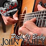 John Fahey Pick It Baby - [The Dave Cash Collection]