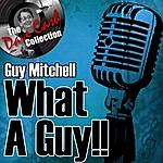 Guy Mitchell What A Guy!! - [The Dave Cash Collection]