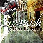 Ben E. King Spanish Ben E - [The Dave Cash Collection]