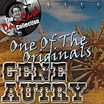 Gene Autry One Of The Originals - [The Dave Cash Collection]